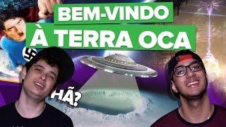 TEORIA DA CONSPIRAÇÃO - TERRA OCA