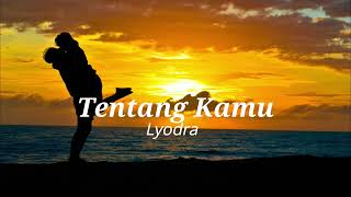 Download Lyodra Tentang Kamu lirik video