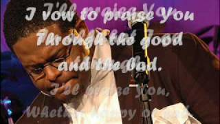 William Murphy-Praise is what i do (lyrics)