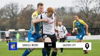 Solihull Moors 0-0 Salford City | The National League 24/11/18