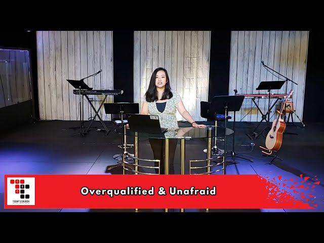 Overqualified and Unafraid   Aimee Mesina   Today's Church Online (May 23, 2021)