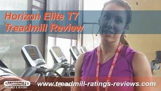 Horizon Elite T7 - Treadmill Review