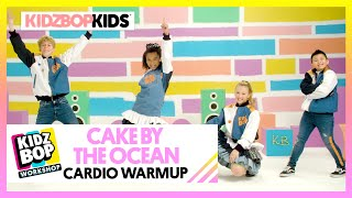 KIDZ BOP Kids - Cake By The Ocean (KIDZ BOP Workshop Cardio Warmup)