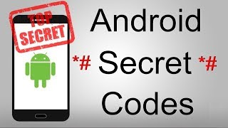 10 Secret Codes you should Know if you have Android Smart Phone