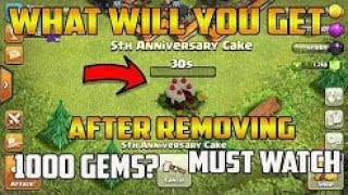 What will you get if you remove the 5th Clashiversary cake in Clash Of Clans