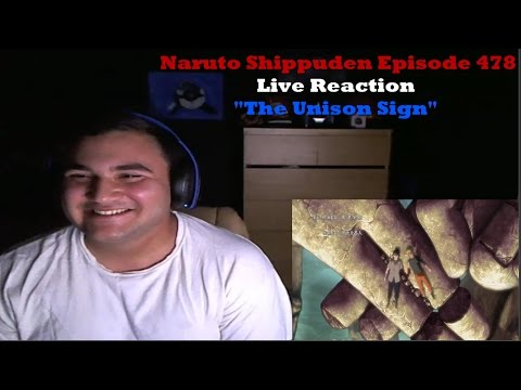 "Naruto Shippuden Episode 478 Live Reaction ""The Unison Sign"""
