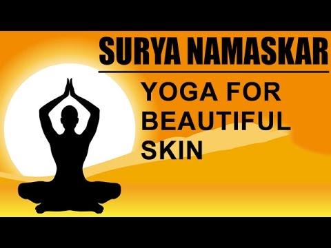 surya namaskar  yoga for beautiful skin  youtube