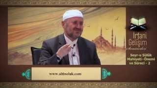 Abdullah Sert - Seyr-u Sülûk Mahiyeti - Önemi ve Süreci 2