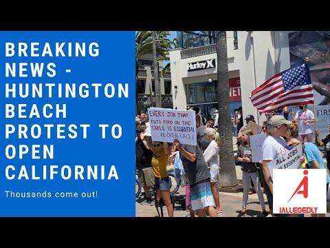 Huntington Beach Protest To Open California