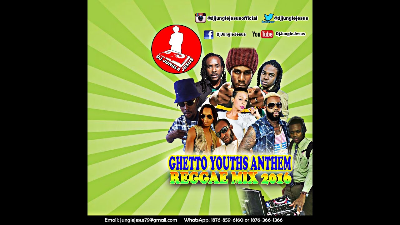 ♪Ghetto Youths Anthem Dancehall & Culture Reggae Mix April