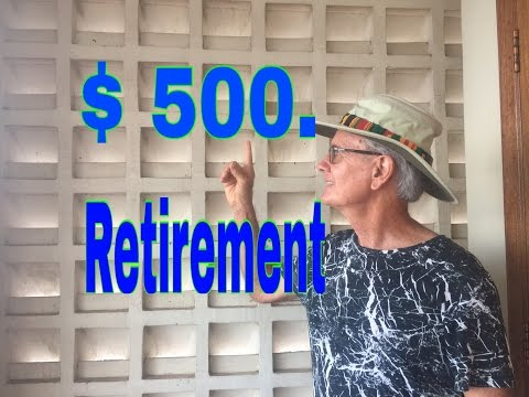 2017 Retiring on $500 a Month is it Possible?