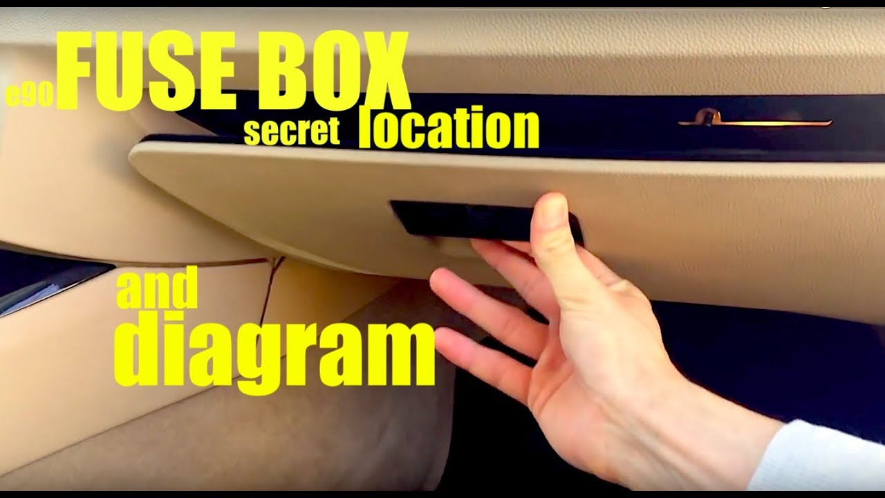 where is the fuse box location in a bmw e90 and full diagram if you ever  need it ! - youtube  youtube