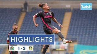Highlights: Blackburn Rovers 1-3 Leeds United | 2019/20 Efl Championship