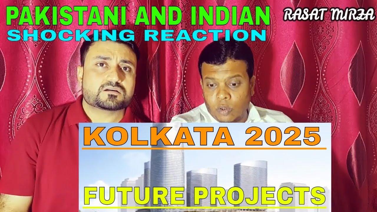 Pakistani And Indian Reacts On Kolkata City Future Tallest Skyline 2025 India Debdut Youtube
