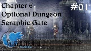 valkyrie profile 2 silmeria optional dungeon ch 6 seraphic gate part 1
