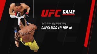 UFC GAME: Modo Carreira - Chegamos ao Top 10