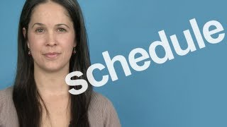 How To Pronounce 'schedule'    American English