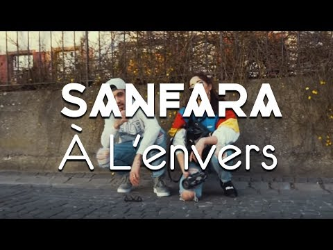 Sanfara - À l'envers (Official Music Video)