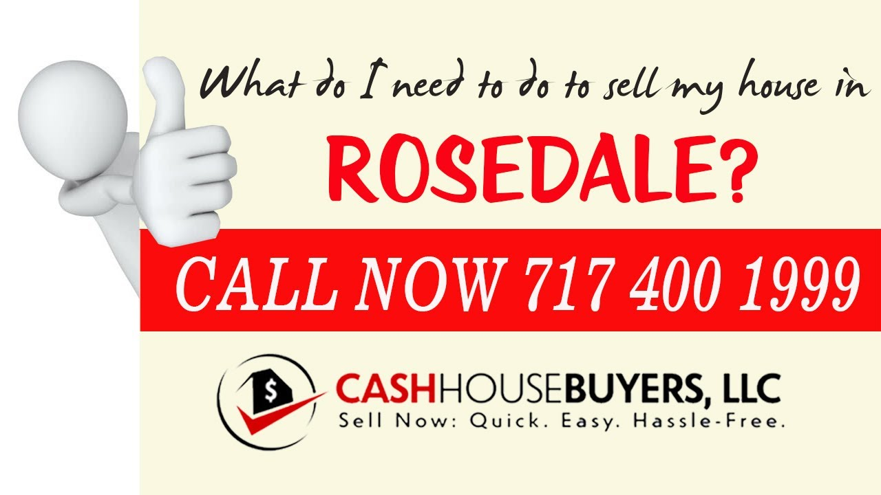 What do I need to do to sell my house fast in Rosedale MD | Call 7174001999 | We Buy House Rosedale