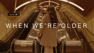 Agatha Chelsea - When We're Older (Official Music Video)