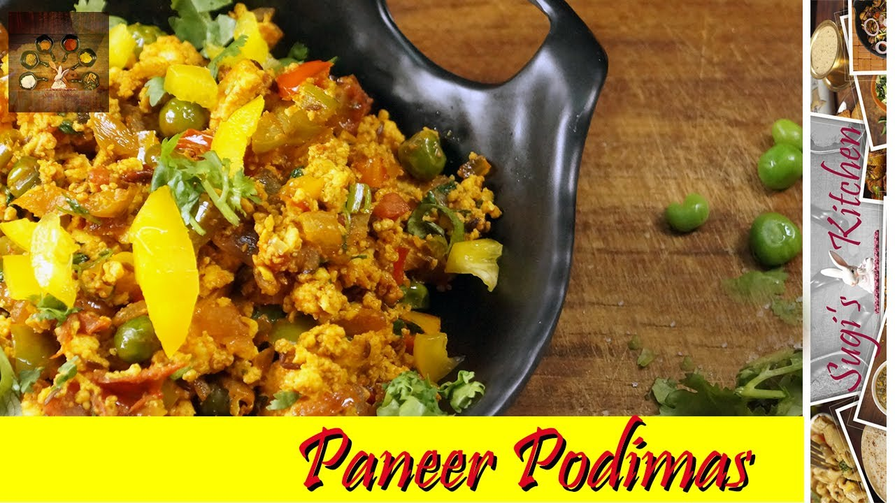 Paneer Bhurji   Paneer Podimas   Sugi's Kitchen - YouTube