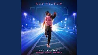 Play See Nobody (Papa Zeus Remix)