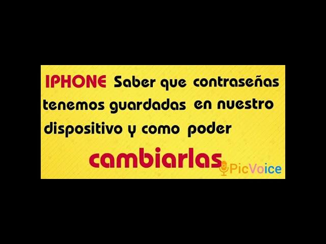 IPHONE ( Saber que contraseñas tenemos guardadas en el móvil y como cambiarlas)