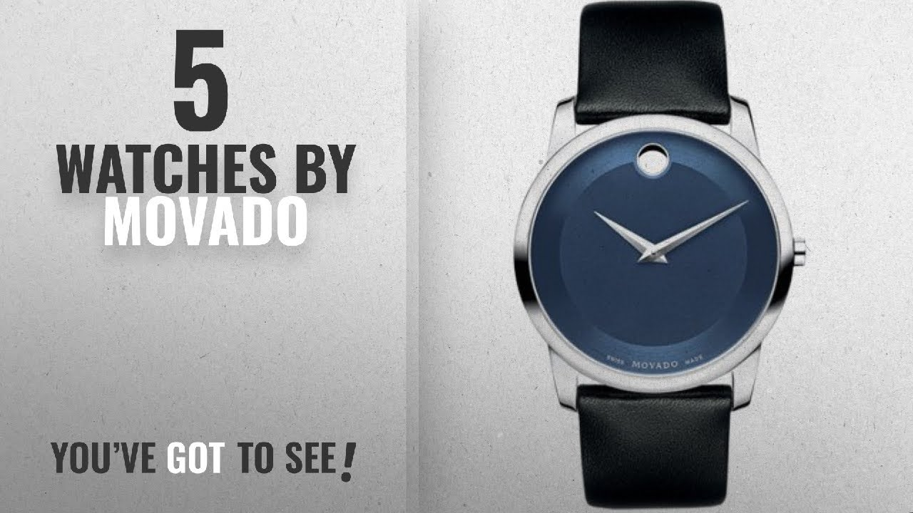 Top 10 Movado Watches 2018 Movado Museum Analogue Blue Dial Men S Watch 606610