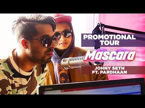 Promotional Tour: Mascara Song Johny Seth Feat. Pardhaan | Latest Punjabi Song 2017