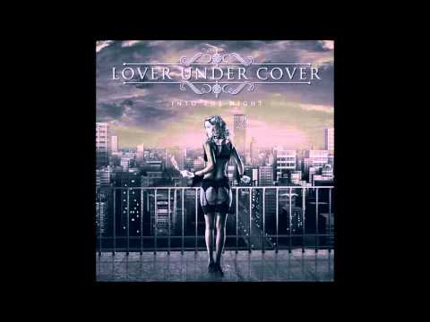 Lover Under Cover - Into The Night (Full Album)