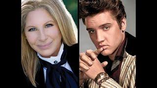 """Barbra Streisand with Elvis Presley  """"Love Me Tender"""""""