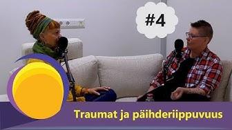 Olet Riittävä podcast #4 - Traumat ja päihderiippuvuus