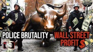 Police Punish And Wall Street Profits