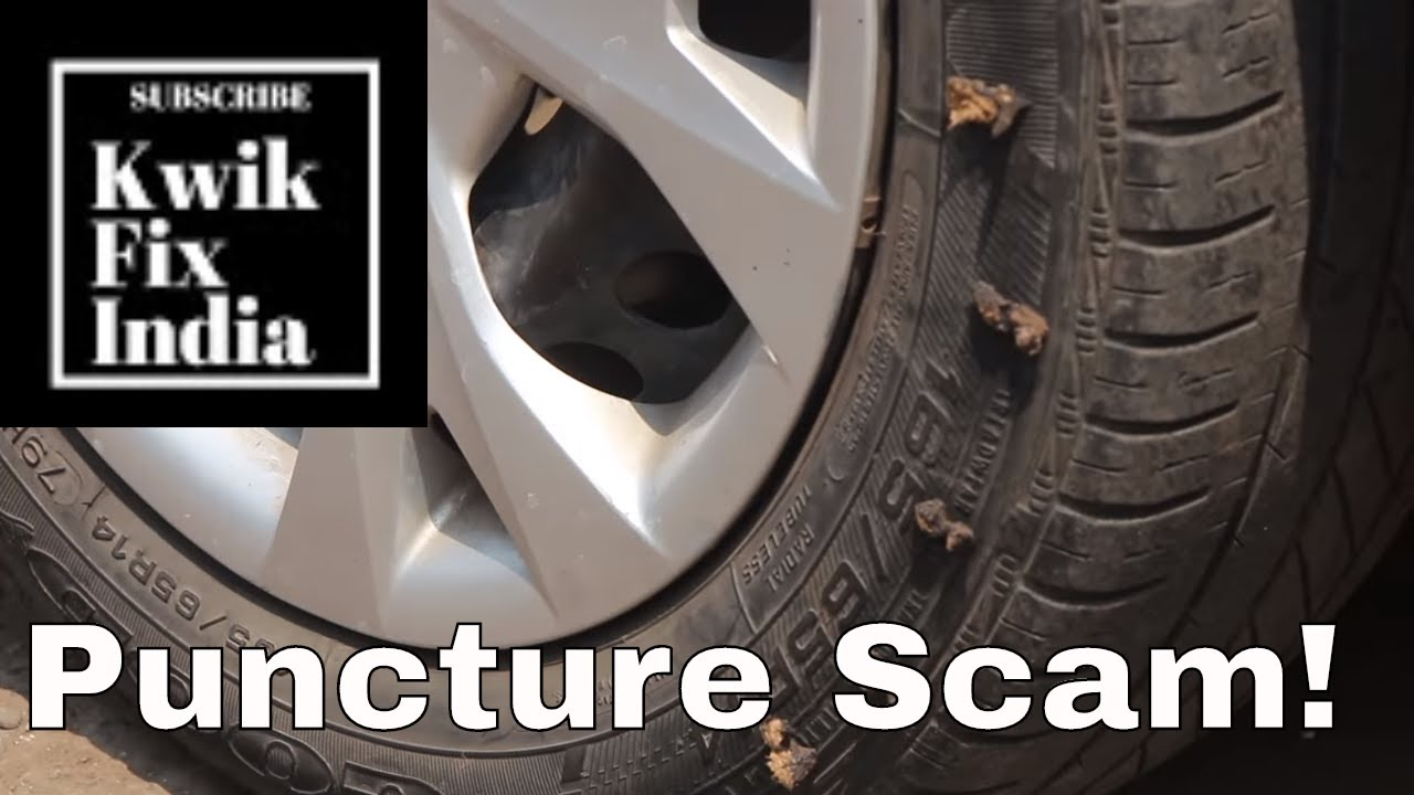 puncture scam know the real script of puncture fraud scam kwik