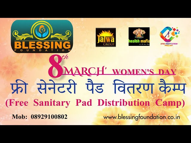 Free Sanitary Pads Distribution by Blessing Foundation on Women's Day