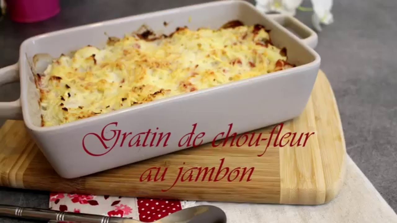 Gratin De Chou Fleur Au Jambon Youtube