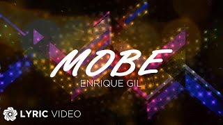 Repeat youtube video Enrique Gil - Mobe (Official Lyric Video)