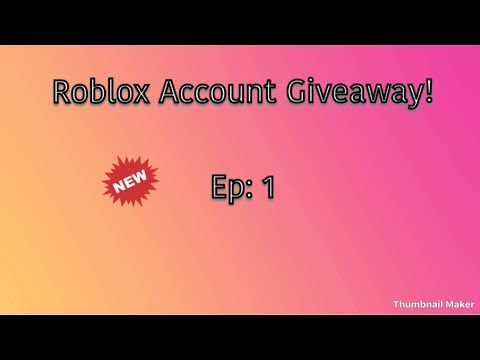 Roblox Account Giveaway 2018 With Robux Youtube Roblox