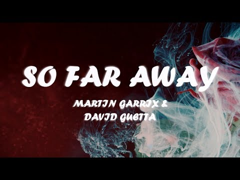 Martin Garrix & David Guetta - So Far Away (Instrumental) [LYRICS]