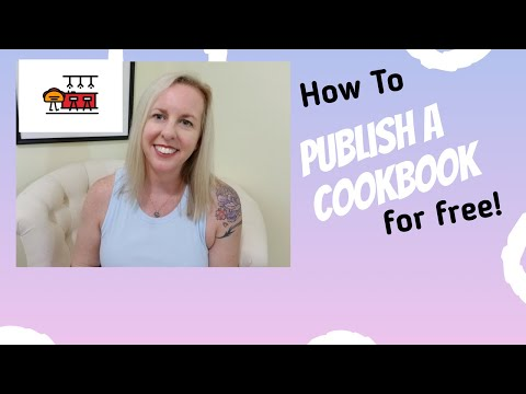 How To Publish A 👩🏻🍳Cookbook In 9 EASY STEPS For FREE !!