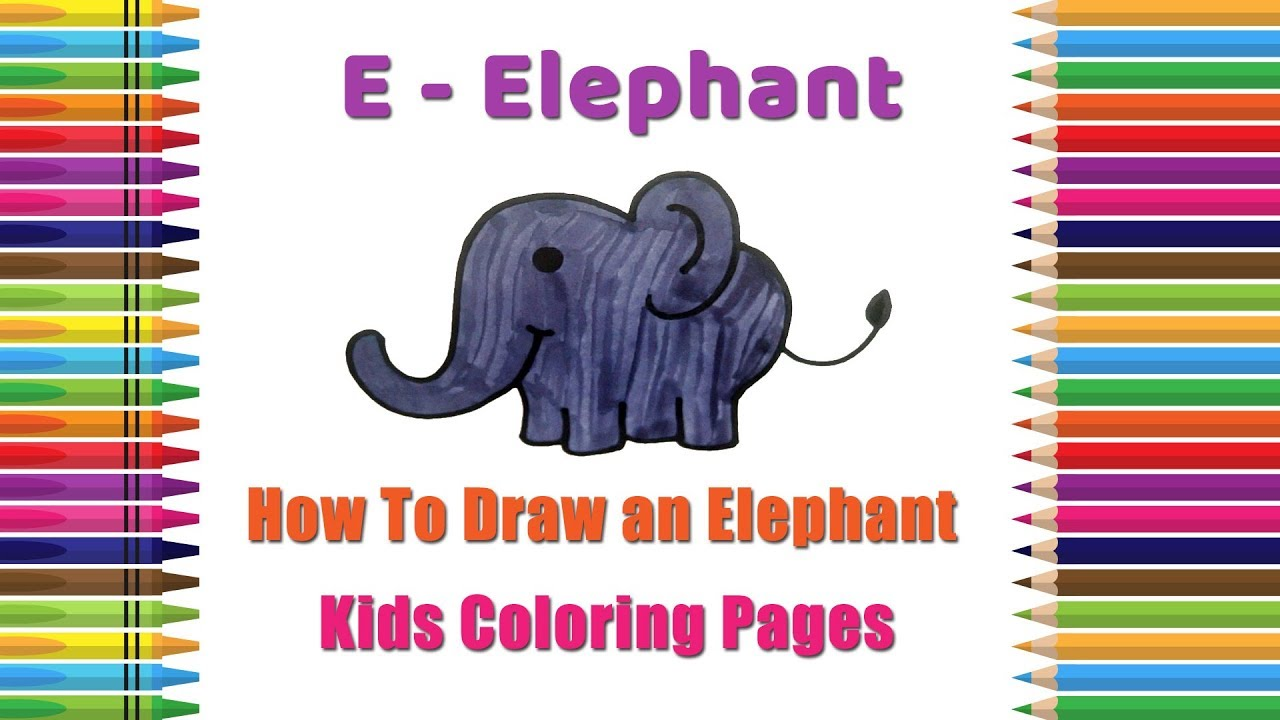 how to draw an elephant coloring pages alphabets coloring pages