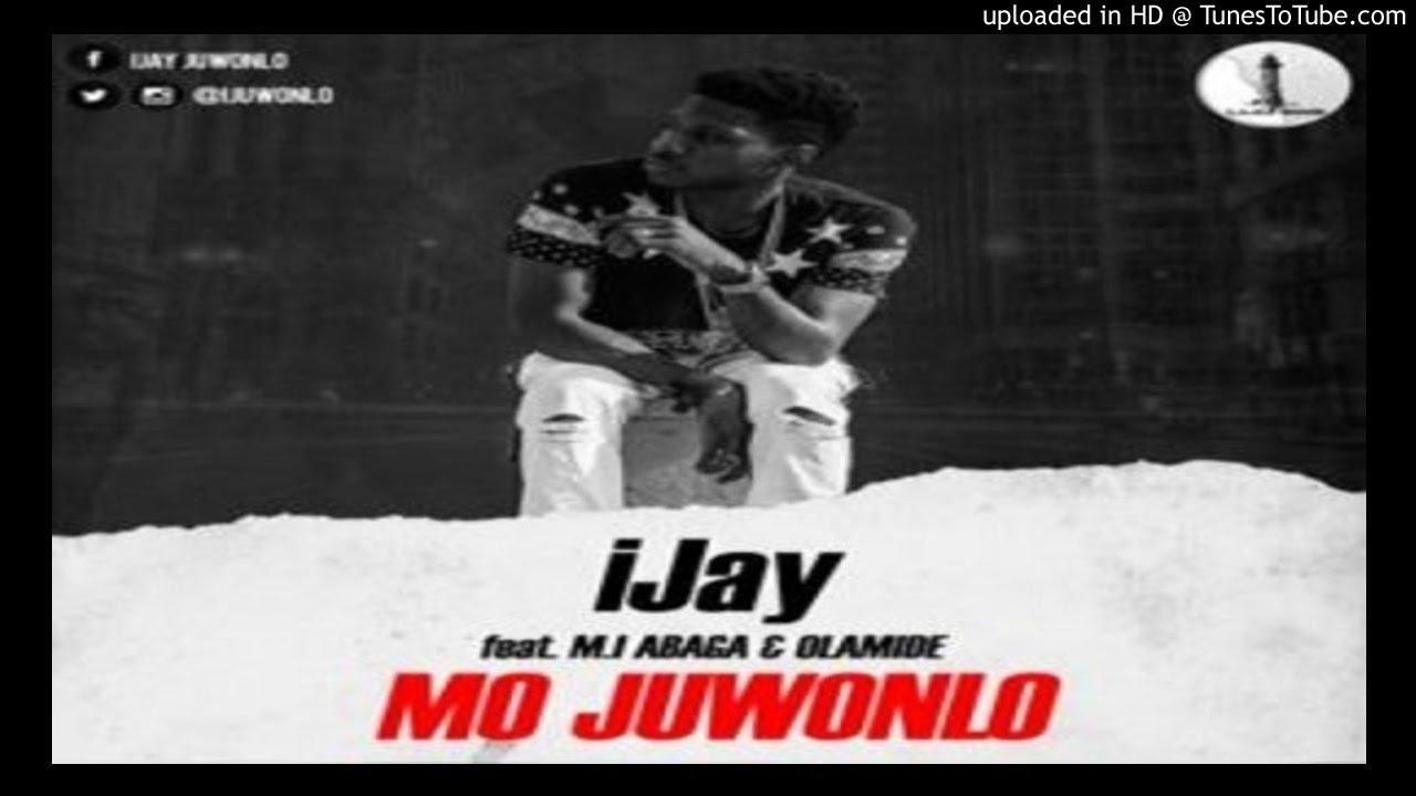 Download iJay-Mo-Juwonlo-ft.-M.I-Olamide (2016 music)