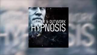"Marder & Outwork - ""Hypnosis"" [Original Mix]"