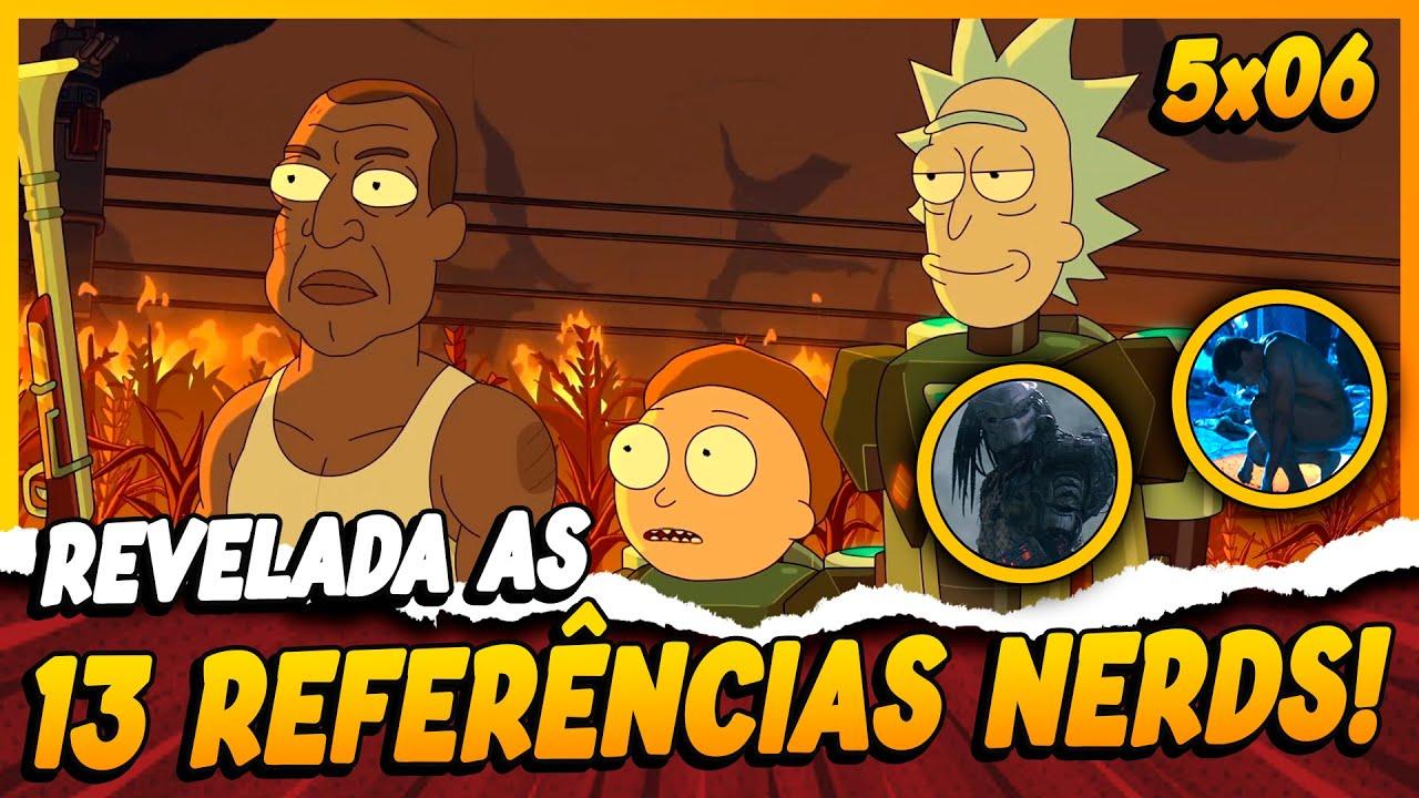 RICK AND MORTY 5 TEMPORADA EP 6 - AS 13 REFERÊNCIAS E DETALHES NERDS DO EPISÓDIO!