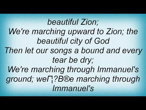 Amy Grant - Marching To Zion Lyrics