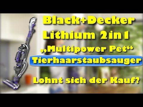 "black+decker-lithium-2in1-akku-stielsauger-""multipower-pet""---bester-tierhaarstaubsauger-?"