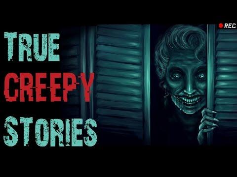 4 TRUE Scary