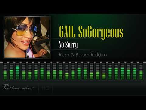 Gail SoGorgeous - No Sorry (Rum & Boom Riddim) [Caribbean Soul/Soca 2018] [HD]