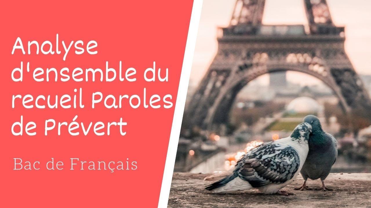 Analyse Densemble Du Recueil Paroles De Jacques Prévert Bac De Français
