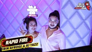 Rj Tazz Rapid Fire with Irin Afrose | Rj Tazz | Spice FM | Tazz with Stars